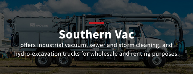 Southern Vac offers industrial vacuum, sewer and storm cleaning, and hydro-excavation trucks for wholesale and renting purposes.